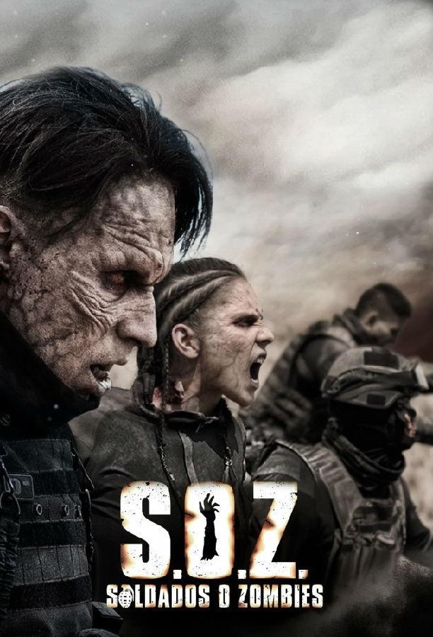 [S.O.Z: Soldados o Zombies][全08集]4K|1080P高清