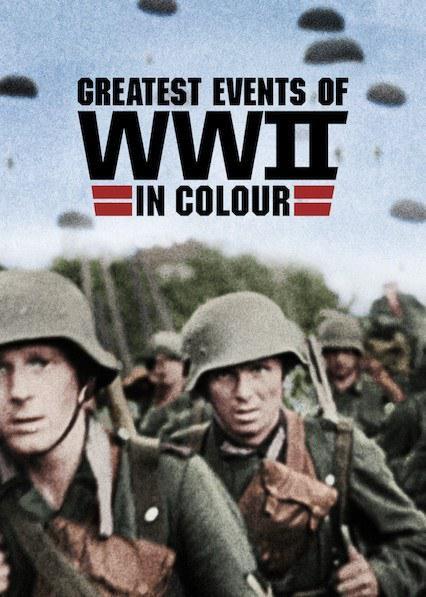 [二战重大事件 Greatest Events of WWII in Colour][全10集][英语中字]4K|1080P高清