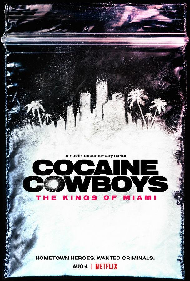 [可卡因牛仔:迈阿密之王 Cocaine Cowboys 第一季][全06集][英语中字]4K 1080P高清